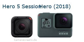 Digitalkamera Vergleich: Gopro hero 5 session oder Gopro hero 2018
