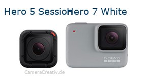 Digitalkamera Vergleich: Gopro hero 5 session oder Gopro hero 7 white