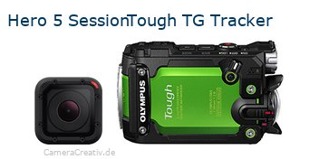 Digitalkamera Vergleich: Gopro hero 5 session oder Olympus tough tg tracker