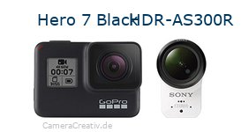 Digitalkamera Vergleich: Gopro hero 7 black oder Sony hdr as300r